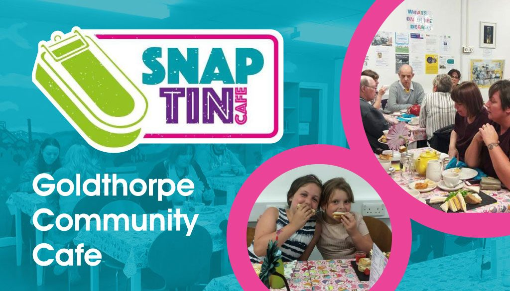 The Snaptin - community cafe in Goldthorpe