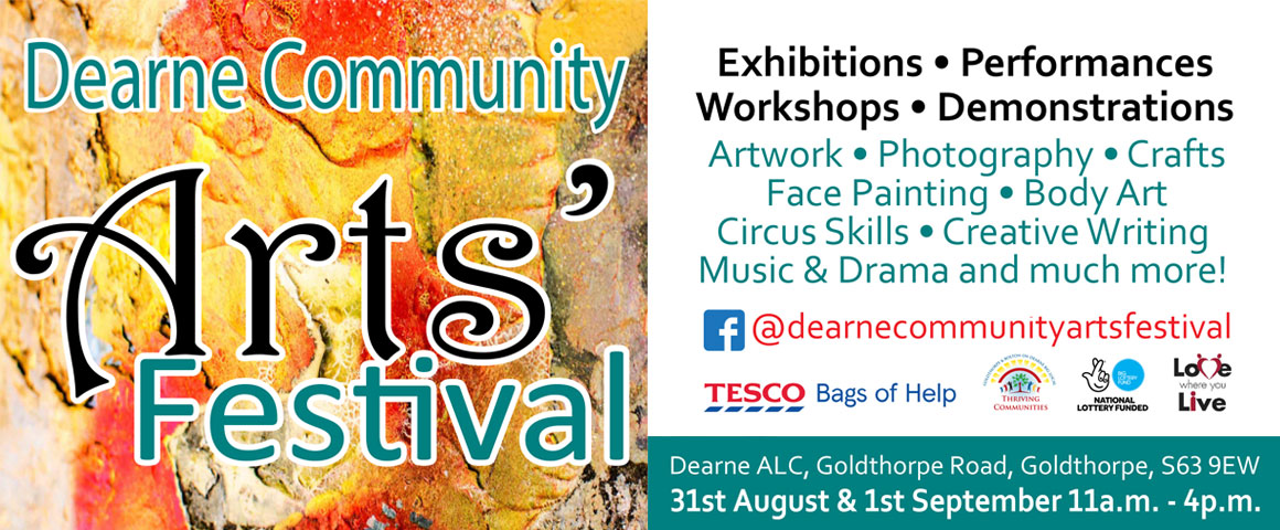 Dearne Community Arts Festival - Exhibitions, Performances, Workshops & Demonstrations